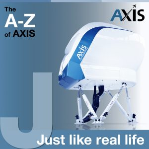 THE A to Z of AXIS : J FOR JUST LIKE REAL LIFE